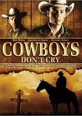 Cowboys Don't Cry 海报