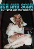 Rich and Scary: Independent Soap Movie Experience 海报
