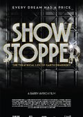 Show Stopper: The Theatrical Life of Garth Drabinsky 海报