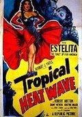 Tropical Heat Wave 海报