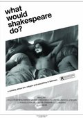 What Would Shakespeare Do? 海报