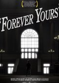 Forever Yours 海报