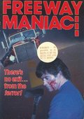 Freeway Maniac 海报