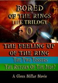 Bored of the Rings: The Trilogy 海报