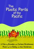 The Plastic Perils of the Pacific 海报