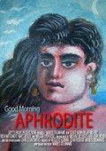Good Morning Aphrodite 海报