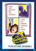 The Shadow on the Window 海报