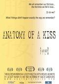 Anatomy of a Kiss 海报