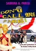 DCMP (Don't Call Me Paris) 海报