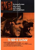 To Kill a Clown 海报