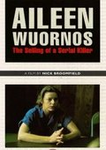 Aileen Wuornos: The Selling of a Serial Killer 海报