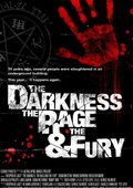 The Darkness, the Rage and the Fury 海报