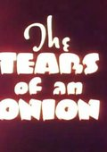 The Tears of an Onion 海报