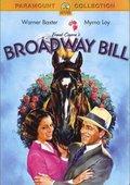 Broadway Bill 海报