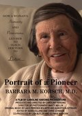 Portrait of a Pioneer, Barbara M. Korsch, M.D. 海报