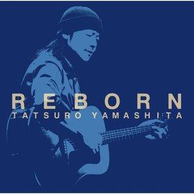 山下達郎(Tatsuro Yamashita) -《REBORN》单曲[AAC]