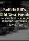 Buffalo Bill's Wild West Parade 海报