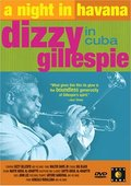A Night in Havana: Dizzy Gillespie in Cuba 海报
