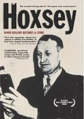 Hoxsey: How Healing Becomes a Crime 海报