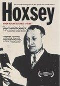 Hoxsey: How Healing Becomes a Crime 海报