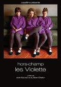 Hors-champ: Les Violette 海报
