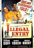 Illegal Entry 海报