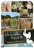 Schulmädchen-Report 8: Was Eltern nie erfahren dürfen 海报