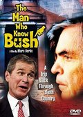 The Man Who Knew Bush 海报