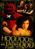 Hoodoo for Voodoo 海报