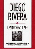 Diego Rivera: I Paint What I See 海报