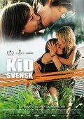Kid Svensk 海报