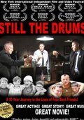 Still the Drums 海报
