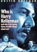Who Is Harry Kellerman and Why Is He Saying Those Terrible Things About Me? 海报