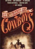 All My Friends Are Cowboys 海报