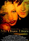 My Dark Days 海报