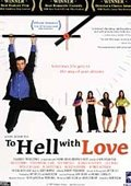 To Hell with Love 海报