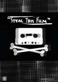 Steal This Film 海报