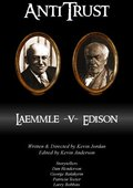 AntiTrust: Edison v. Laemmle 海报