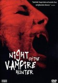 Night of the Vampire Hunter 海报