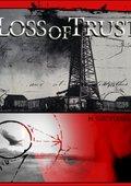 Loss of Trust 海报