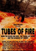 Tubes of Fire 海报