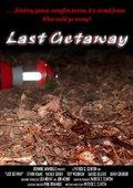 Last Getaway 海报
