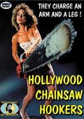 Hollywood Chainsaw Hookers 海报
