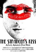 The Stranger's Kiss 海报