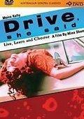 Drive, She Said 海报
