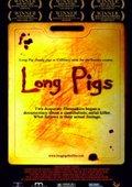 Long Pigs 海报