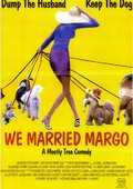 We Married Margo 海报