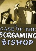 The Case of the Screaming Bishop 海报