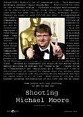 Shooting Michael Moore 海报