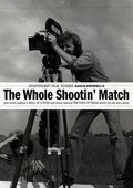 The Whole Shootin' Match 海报